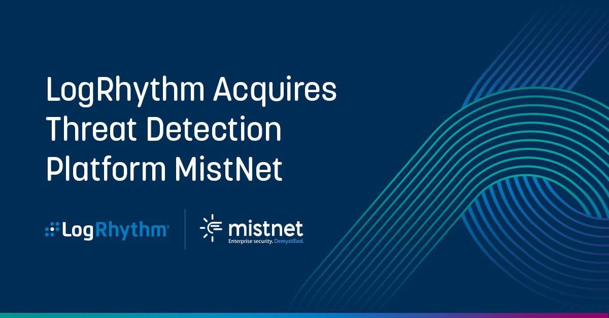 LogRhythm neemt threat detection startup MistNet over