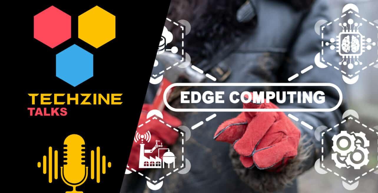Edge Computing – The next big thing?