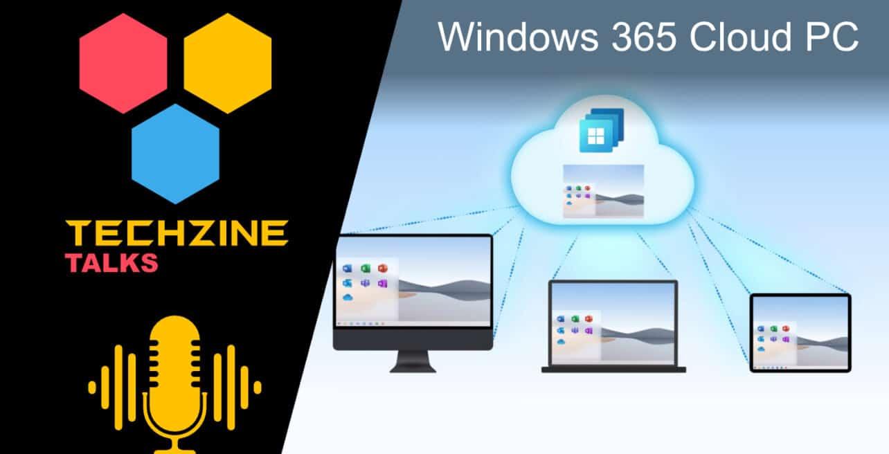 Techzine Talks bespreekt de Windows 365 Cloud PC